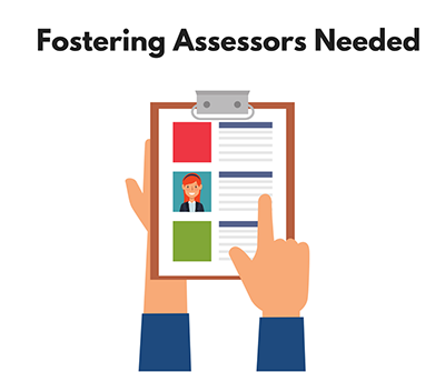 Fostering assessors needed