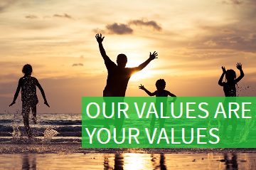 Our Values are your Values